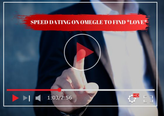 Speed Dating Omegle